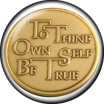 Snap button To thine own self be true  Interchangable Jewelry 18mm Cabochon