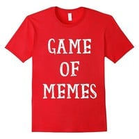 Game of Memes t-shirt Funny tee