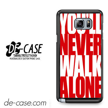 Liverpool You'll Never Walk Alone For Samsung Galaxy Note 5 Case Phone Case Gift Present YO