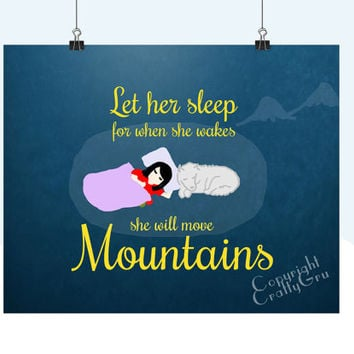 Let her sleep for when she wakes she will move mountains Wall Art Nursery Wall Art Children Wall Art 8 x 10