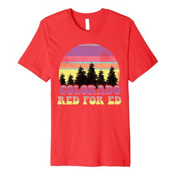 Red For Ed Colorado Tee Teacher Protest Walkout Sunset Retro