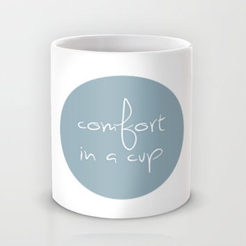 Comfort in a cup Mug by Sophie Calhoun | Society6