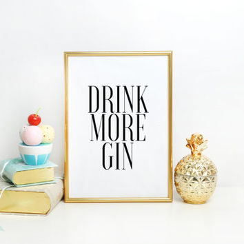 Funny Bar Sign Alcohol Print Alcohol Art Bar Decor Alcohol Sign Bar Poster Bar Print Bar Cart Art Drink More Gin Bar Cart Print Printable