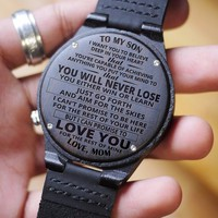 Wooden Watch Wood Watch Engraved Watch Mom To Son Believe Deep Capable Achieving Your Mind To Love Your Rest of Mine You Will Never Lose