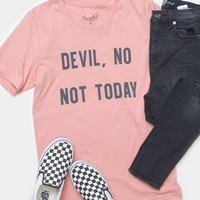 Devil, Not Today Tee