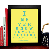 Dionne Warwick, I Never Knew Love Before Then Came You, Eye Chart, 8 x 10 Giclee Art Print, Buy 3 Get 1 Free