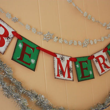 BE MERRY  Christmas Banner - Christmas Photo Prop