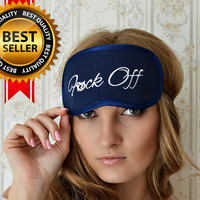 F*CK OFF Sleep Mask Mature Felt Sleep Eye Mask Sleeping Unisex Eyemask Embroidery Handmade Modern Gift Accessories m1
