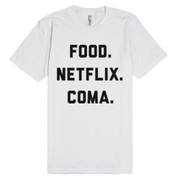 Food. Netflix. Coma-Unisex White T-Shirt