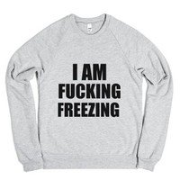 i am fucking freezing sweatshirt-Unisex Heather Grey Sweatshirt