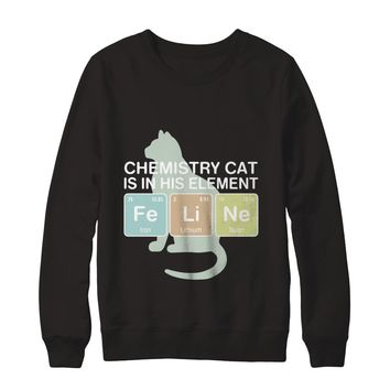 Chemistry Cat Is In His Element Science Sweatshirt