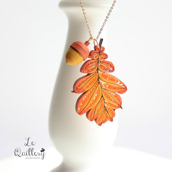 OOAK Handmade Paper Quiling Jewelry - Autumn Oak Leaf Necklace with Acorn Charm