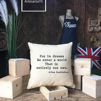 Harry Potter Pillow Cover Dumbledore Quote ,Harry potter Quote pillow cover, For in Dreams We Enter, Harry Potter Gift, Graduation gift