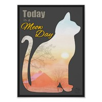 New day cat farm sunrise inspirational quote MEOW! Posters