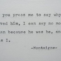MONTAIGNE Quote Hand Typed Typewriter Quote Typed with Vintage Typewriter Art Paper Goods Cards Love Quote