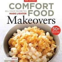 Comfort Food Makeovers: All Your Favorites Made Lighter (Paperback) | Overstock.com