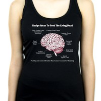 Brain Recipes Ideas for Zombies Women's Racer Back Tank Top Shirt Living Dead