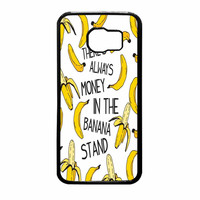 Theres Always Money In The Banana Stand Samsung Galaxy S6 Case