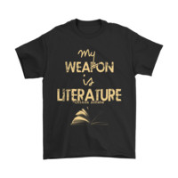 My Weapon Is Literature Chinua Achebe Quoted Shirts