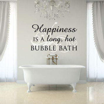 Bathroom Decor - Bathroom Wall Art - Bathroom Wall Decor - Bathroom Wall Decal -  Happiness is a long, hot bubble bath - wall decals
