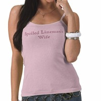Spoiled Lineman's Wife Tee Shirts from Zazzle.com