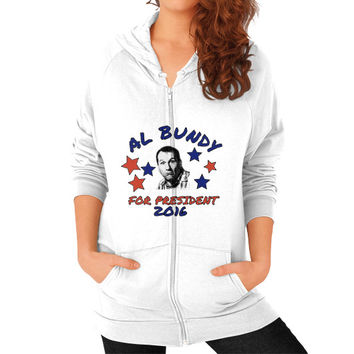 AL BUNDY FOR PRESIDENT Zip Hoodie (on woman)