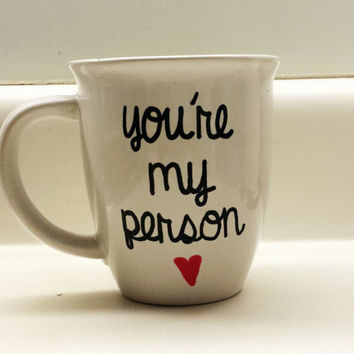 You're My Person Grey's Anatomy 14 oz Mug in cursive