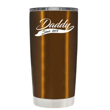 Daddy Since 2018 Translucent Copper 20oz Father's Day Tumbler Cup