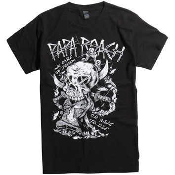 Papa Roach We Dare To Dream Or Live To Die T-Shirt