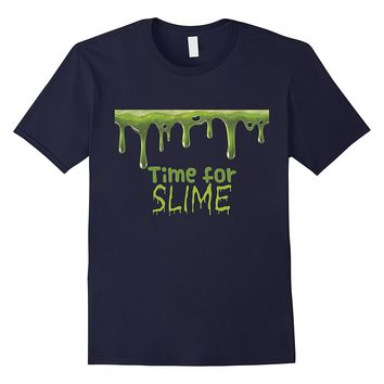 Time for Slime T-Shirt for Kids Who Enjoy Making DIY Slime