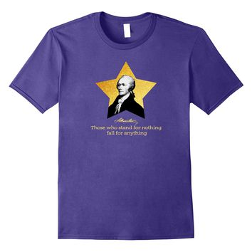 Alexander Hamilton Quote United States of America T-Shirt