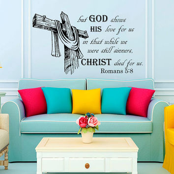 Wall Decal Quote But god shows His Love... Romans 5:8 Bible Verse Wall Vinyl Decal Bedroom Wall Home Decor Art Vinyl Quote Sticker KV37