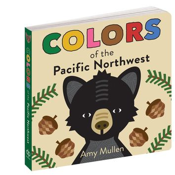 Colors of the Pacific Northwest Book