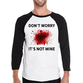 Don't Worry It's Not Mine Mens Black and White Baseball Shirt