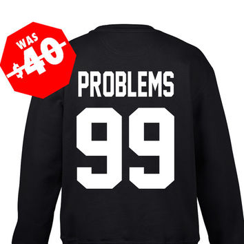 Cool Sweatshirts, Rad shirt, Couples shirts, Hip Hop Shirts, Hip hop Tops, Jersey Sweater, Name Number Shirts, Problems 99 Sweatshirts