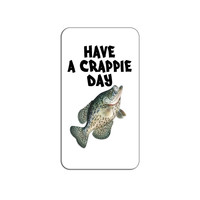 Have A Crappie Day - Fish Fishing Crappy Lapel Hat Pin Tie Tack