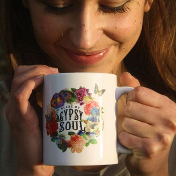 Gypsy Coffee Mug, Gypsy Soul Definition, Blame My Gypsy Soul, Gypsy Soul, Coffee Cup