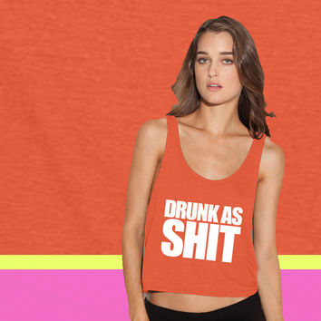 Drunk As Shit ladies' flowy tanktop