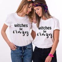 Best friend halloween shirts, Best friend halloween, Witches be crazy shirt, Womens Halloween, Halloween womens shirt, UNISEX