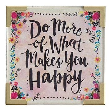 Do More of What Makes You Happy Corner Magnet