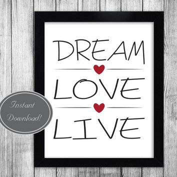 Inspirational Printable Wall Art 'Dream, Love, Live' Motivational Prints for office and home decor, instant JPG download