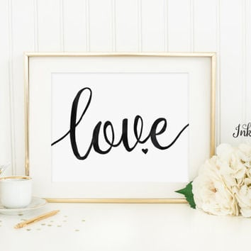 Love Printable - Love Wall Art - Love Print - Black Nursery Decor - Black Wall Art - Black and White Art - Instant Download - 8x10