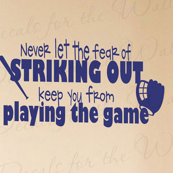 Never Let Fear Striking Out Baseball Boy Sports Themed Kid Room Playroom Wall Decal Decoration Vinyl Quote Sticker Decor Art Mural S37