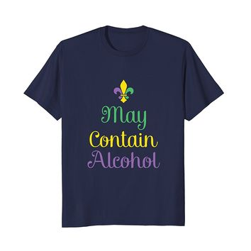 May Contain Alcohol Mardi Gras Drinking T Shirt