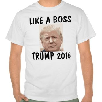 Funny Donald Trump for President T-shirts, BOSS Tee Shirt