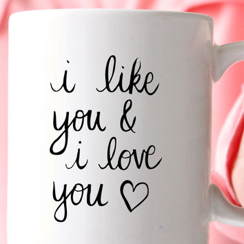 Like You And Love You Mug
