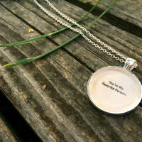 You're My Favorite Person Necklace (Free Shipping To USA)