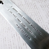 Hand stamped metal Socrates quote aluminum keepsake bookmark gift with black leather cord end.