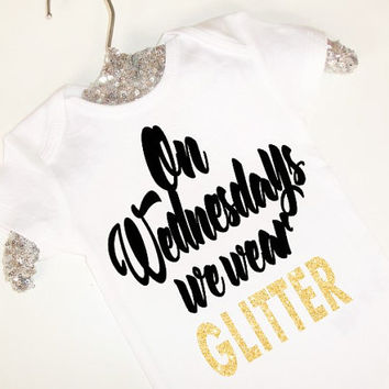 U Pick Colors On Wednesdays We Wear Glitter girls bodysuit Onesuit gold boutique