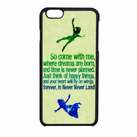 Peter Pan Disney Quotes iPhone 6 Case